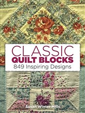 849 Traditional Patchwork Patterns: A Pictorial Handbook (Quilting) - Mills, Susan Winter
