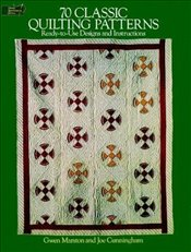70 Classic Quilting Patterns: 70 Ready-to-Use Designs and Instructions (Dover Quilting) - Marston, Gwen