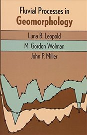 Fluvial Processes in Geomorphology (Dover Earth Science) - Leopold, Luna B.