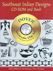 Southwest Indian Designs CD Rom Bk (Dover Electronic Clip Art) - Inc, Dover Publications