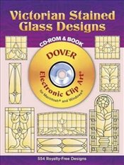 Victorian Stained Glass Designs (Dover Electronic Clip Art) - Harris, Hywel G