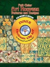 Full-Color Art Nouveau Patterns and Designs (Dover Electronic Clip Art) - Beauclair, Rene
