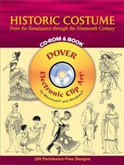 Historic Costume CD Rom and Book (Dover Electronic Clip Art) - Tierney, Tom
