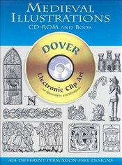 Medieval Illustrations: Electronic Clip Art for Macintosh and Windows (Dover Electronic Clip Art) - Inc, Dover Publications