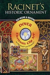 Racinets Historic Ornament (Dover Electronic Clip Art) - Racinet, Auguste