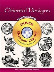 Oriental Designs - CD-Rom and Book (Dover Electronic Clip Art) - Inc, Dover Publications