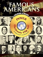 Famous Americans: 450 Portraits from Colonial Times to 1900 (Dover Electronic Clip Art) - Inc, Dover Publications