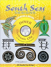 South Seas Designs (Dover Electronic Clip Art) - Reichard, Gladys A