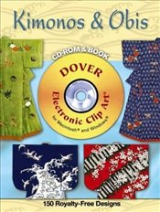 Kimonos and Obis CD-ROM and Book (Dover Electronic Clip Art) - Weller, Alan