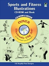 Sports and Fitness Illustrations: Electronic Clip Art for Macintosh and Windows (Dover Electronic Cl - Inc, Dover Publications