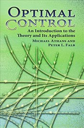 Optimal Control: An Introduction to the Theory and Its Applications (Dover Books on Engineering) - Athans, Michael