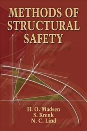 Methods of Structural Safety (Dover Civil and Mechanical Engineering) - Madsen, H O