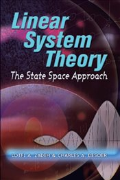 Linear System Theory: The State Space Approach (Dover Civil and Mechanical Engineering) - Zadeh, Lotfi