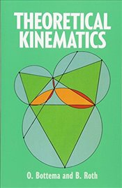 Theoretical Kinematics (Dover Books on Physics) - Bottema, O.
