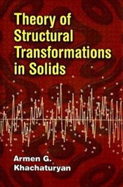 Theory of Structural Transformations in Solids (Dover Books on Engineering) - Khachatryan, Armen G
