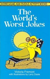 Worlds Worst Jokes (Dover Childrens Activity Books) - Daste, Fremont &