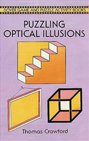 Puzzling Optical Illusions (Dover Childrens Activity Books) - Crawford, Thomas