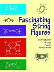 Fascinating String Figures (Master String Figures) - ISFA,