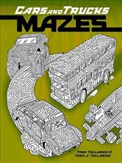 Cars and Trucks Mazes (Dover Coloring Books for Children) - Tallarico, Tony