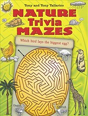 Nature Trivia Mazes (Dover Childrens Activity Books) - Tallarico, Tony