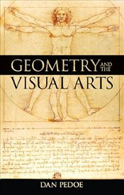 Geometry and the Visual Arts (Dover Books on Mathematics) - Pedoe, Dan