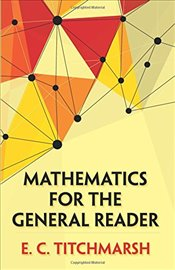 Mathematics for the General Reader (Dover Books on Mathematics) - Titchmarsh, E.C.