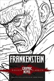 FRANKENSTEIN (Dover Graphic Novel Classics) (Dover Graphic Novels) - Shelley, Mary