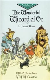 Wonderful Wizard of Oz (Dover Childrens Evergreen Classics) - Baum, L. Frank