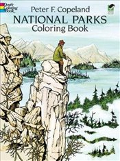 National Parks Coloring Book (Dover Nature Coloring Book) - Copeland, Peter F.