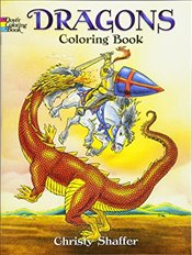 Dragons Coloring Book (Dover Coloring Books) - Shaffer, Christy