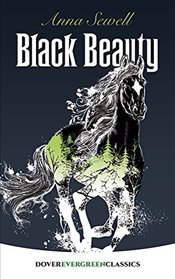 Black Beauty (Dover Childrens Evergreen Classics) - Sewell, Anna