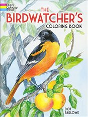 Birdwatchers Coloring Book (Dover Nature Coloring Book) - Barlowe,