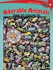 SPARK Adorable Animals Find It! Color It! (Dover Childrens Activity Books) - Zourelias, Diana