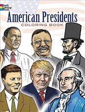 American Presidents Colouring Book (Dover History Coloring Book) - COPELAND,