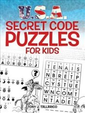 U.S.A. Secret Code Puzzles for Kids (Dover Childrens Activity Books) - Tallarico, Tony