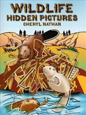 Wildlife Hidden Pictures (Dover Childrens Activity Books) - Nathan, Cheryl