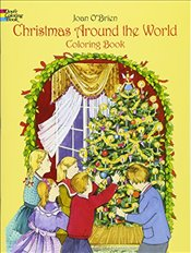 Christmas Around the World Coloring Book (Dover Holiday Coloring Book) - OBrien, Joan