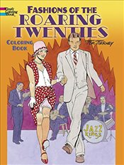 Fashions of the Roaring Twenties Coloring Book (Dover Coloring Books) - Tierney, Tom