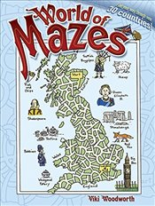World of Mazes: Find Your Way Thru Over 30 Different Countries! (Dover Childrens Activity Books) - Woodworth, Viki