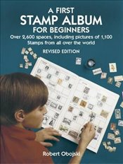 First Stamp Album for Beginners (Dover Childrens Activity Books) - Obojski, Robert
