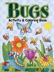 Bugs Activity and Coloring Book (Dover Childrens Activity Books) - Newman-DAmico, Fran