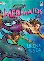 Mermaids, Sirens of the Sea (Dover Coloring Books) - Altmann, Scott
