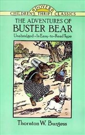 Adventures of Buster Bear (Dover Childrens Thrift Classics) - Burgess, Thornton W.
