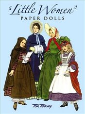 "Little Women"" Paper Dolls (Dover Paper Dolls) - Tierney, Tom"