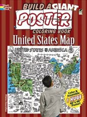 Build a Giant Poster Coloring Book--United States Map (Dover Build A Poster Coloring Book) - Zourelias, Diana