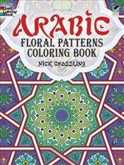 Arabic Floral Patterns Coloring Book (Dover Design Coloring Books) - Crossling, Nick