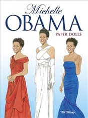Michelle Obama Paper Dolls (Dover Paper Dolls) - Tierney, Tom