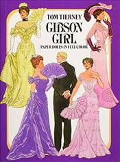 Gibson Girls Paper Dolls in Full Colour (Dover Victorian Paper Dolls) - Tierney, Tom