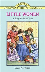 Little Women (Dover Childrens Thrift Classics) - Alcott, Louisa May