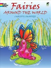 Fairies Around the World (Dover Coloring Books) - Shaffer, Christy